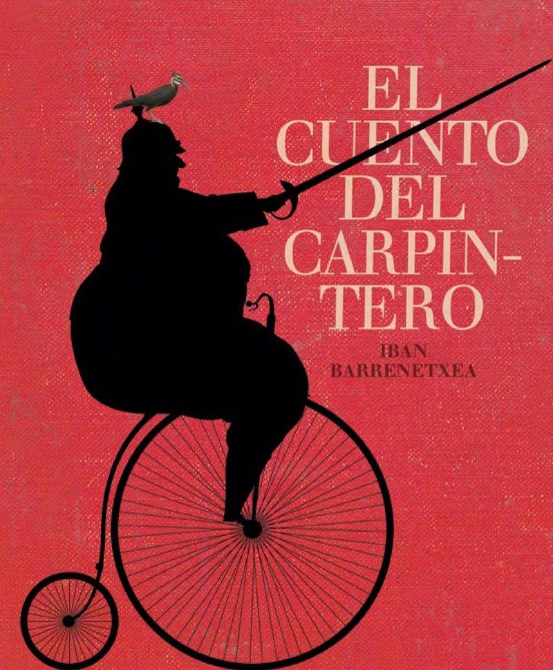 39 el cuento del carpintero 39 de iban barrenetxea premio libro kirico 2011 - Carpintero tarragona ...