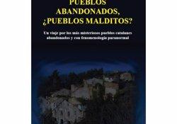 Foto: Miguel Aracil descriu misteris i llegendes de pobles abandonats (GOMÉZ EDITOR (COLECCIONES BASTET))