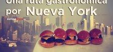 Descubre la mejor ruta gastronómica por Nueva York